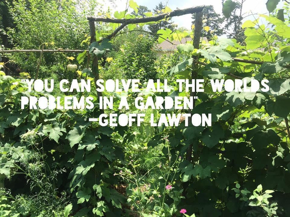 solve worlds problems in a garden